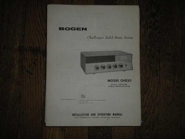 CHS20 Challenger P. A. Amplifier Service and Instruction Manual with Schematic