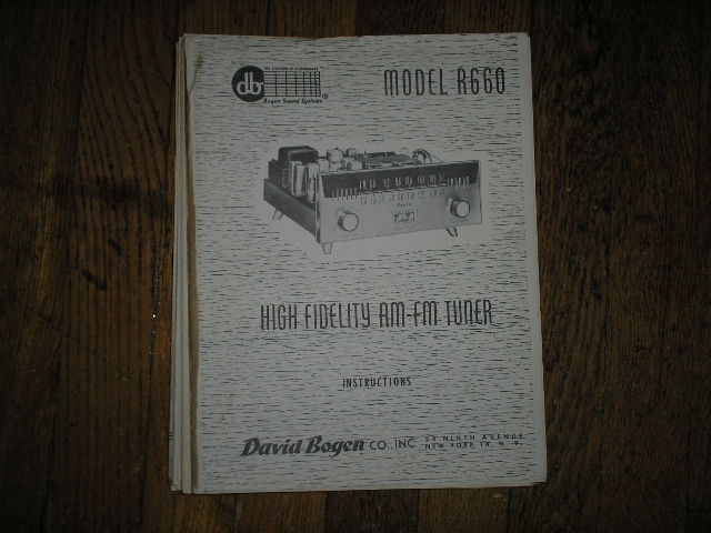 R660 AM/FM High Fidelity TUNER  Service and Instruction Manual with Schematic