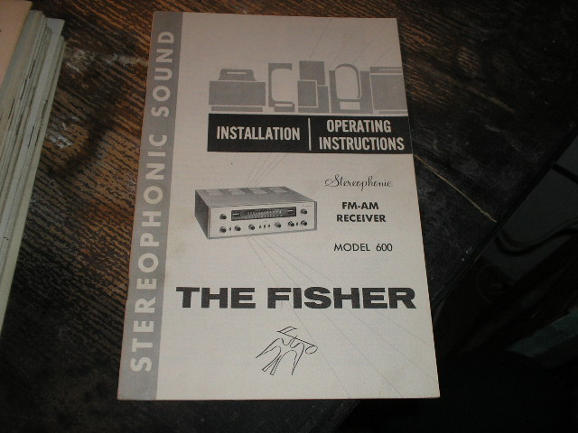 600 FM-AM Receiver Installation Operating and Instruction Manual..