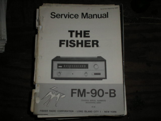 FM-90-B Tuner Service Manual for Serial Number 22001 and up