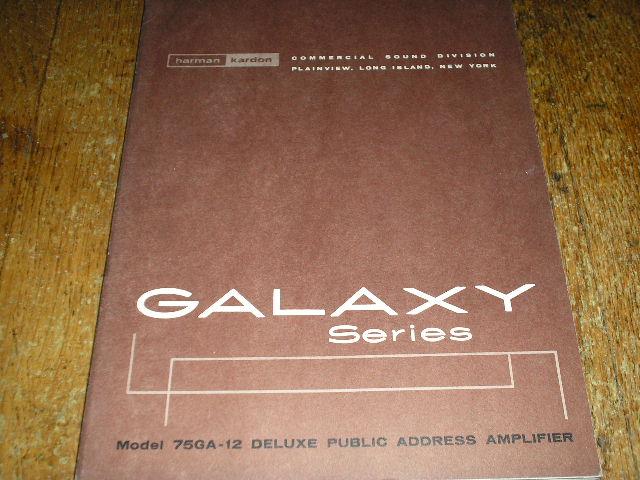 75GA-12 Galaxy Series P. A. Amplifier Service Manual