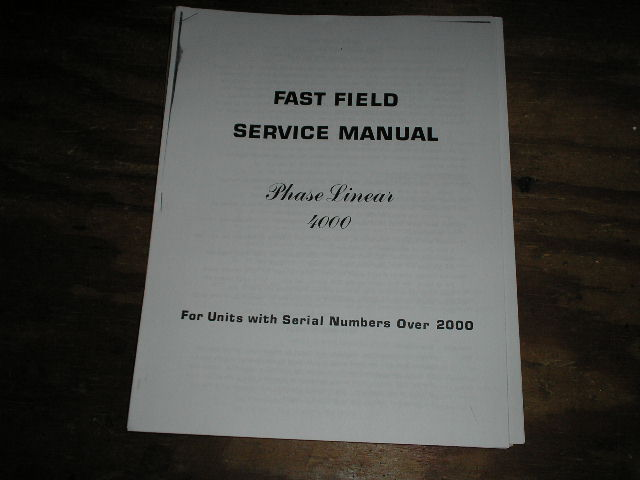4000 Pre-Amplifier Service Manual for Serial # 2000 and above..