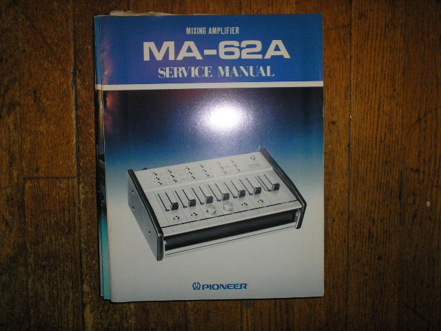 MA-62A Mixing Amplifier Service Manual