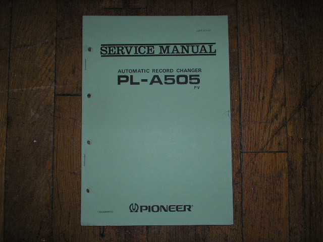 PL-A505 PL-A505 PV Turntable Service Manual  ART-015-0