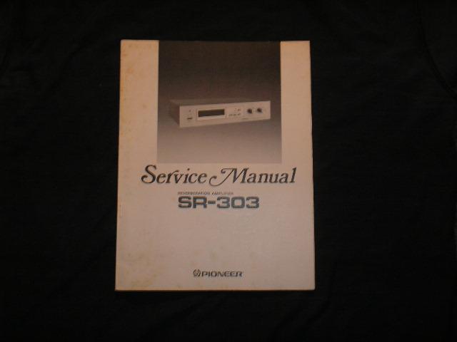 SR-303 Reverb Amplifier Service Manual