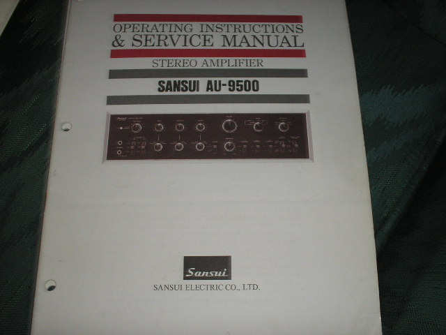 AU-9500 Amplifier Operating Instruction Service Manual