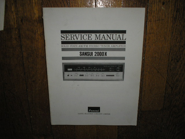 2000X Tuner Amplifier Service Manual