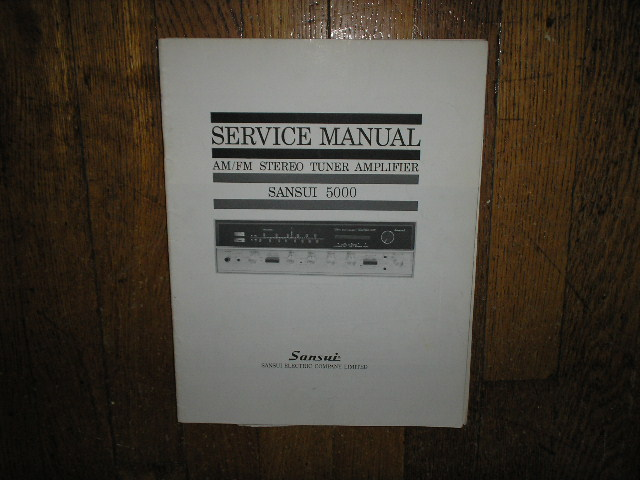 5000 Tuner Amplifier Service Manual