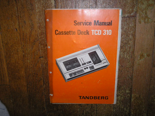 TCD 310 Cassette Deck Electronic Service Manual with Alignments.