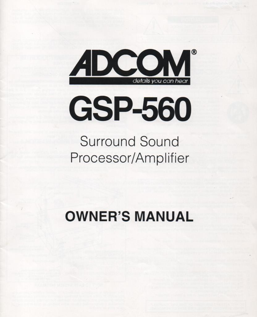 GSP-560 Surround Sound Processor Amplifier Service Manual