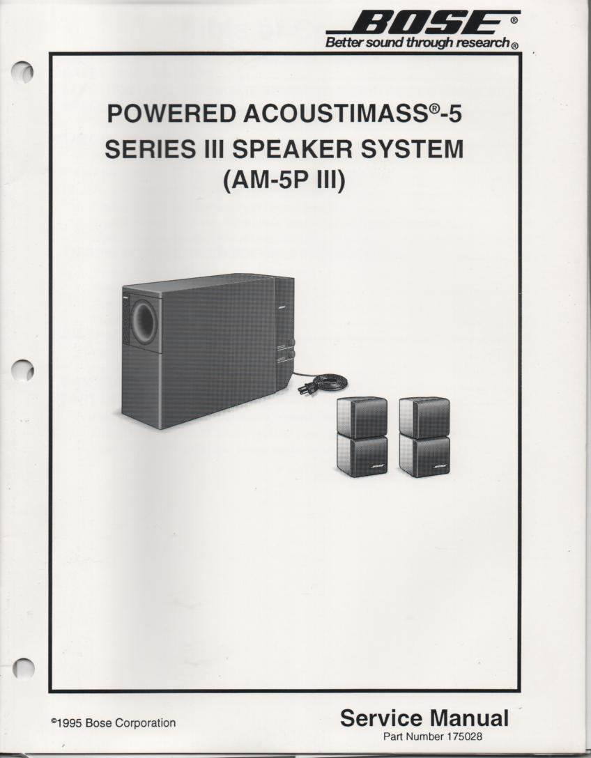 AM-5P Series 3 III Acoustimass-5 Series 3 III Powered Speaker System Service Manual. 2 manual set..175028 1995 and 175028-S1 1997 manual.