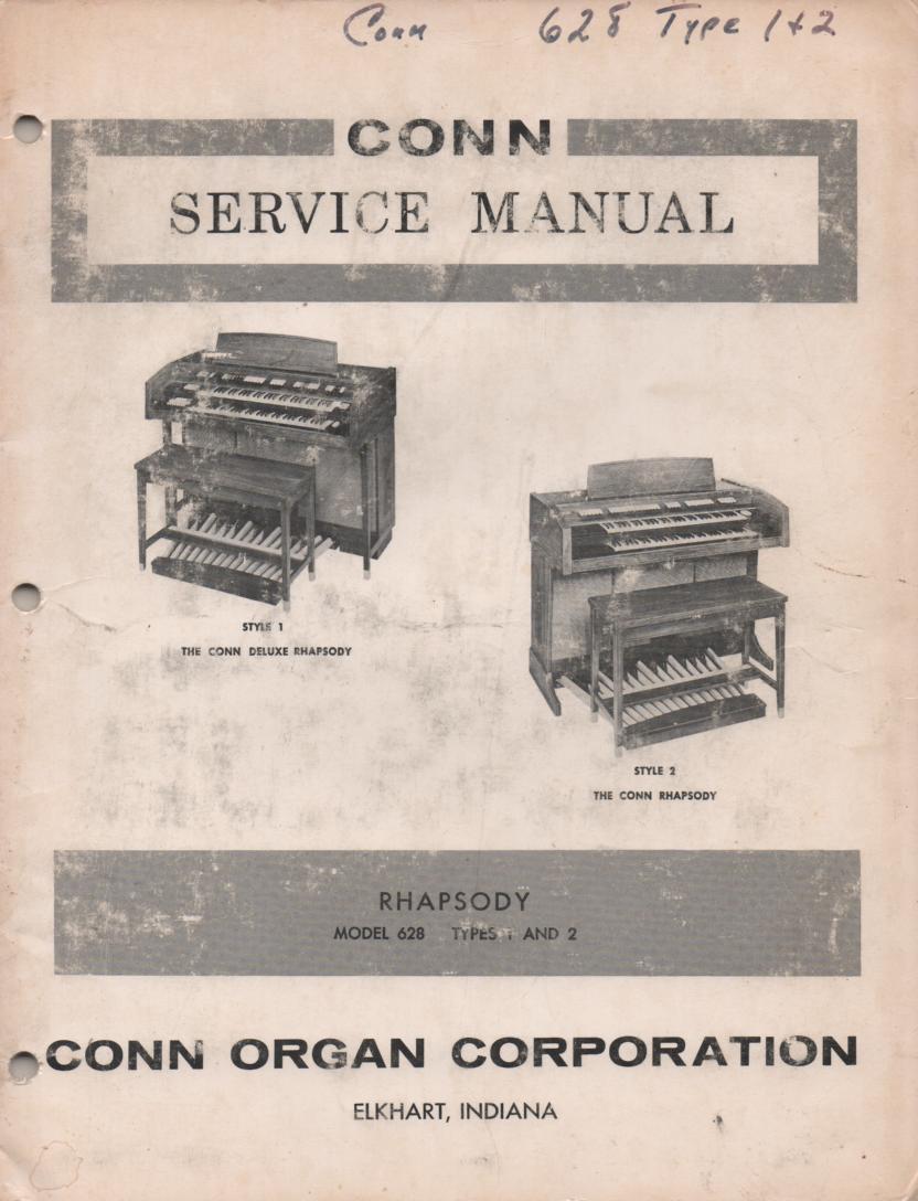 628 Rhapsody & Deluxe Rhapsody Type 1 & 2 Style 1 & 2 Organ Service Manual