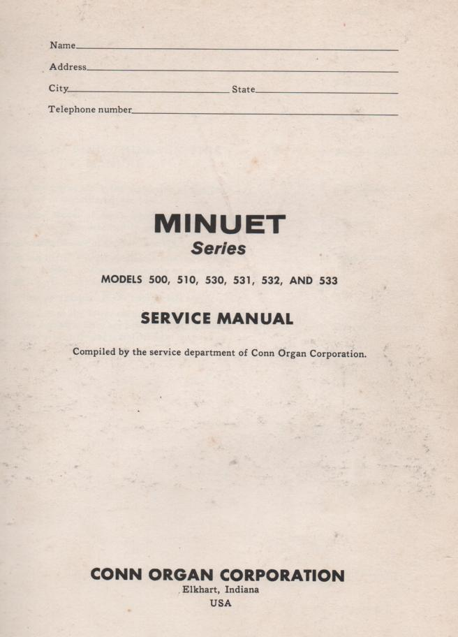 500 Minuet Organ Service Manual. Very Large Manual
