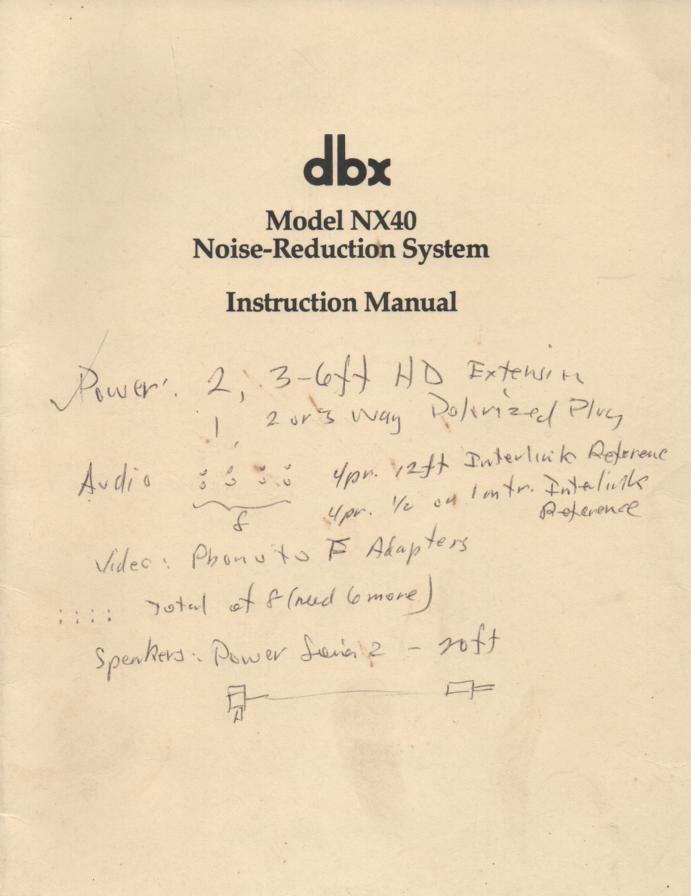 NX40 Noise Reduction System Owners Manual.   This is an owners manual that contains the schematic