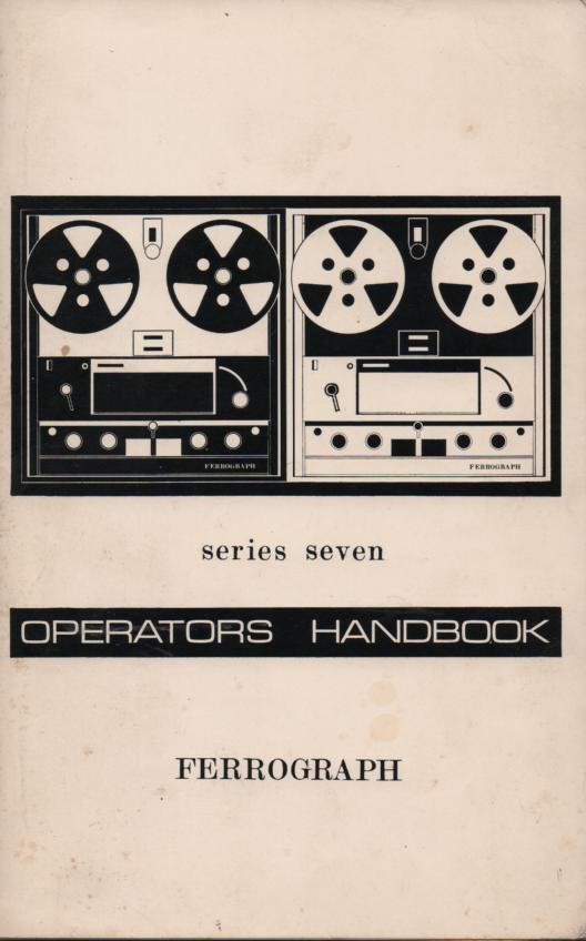 Series Seven Reel to Reel Operator and Service Manual with parts list and large foldout schematic