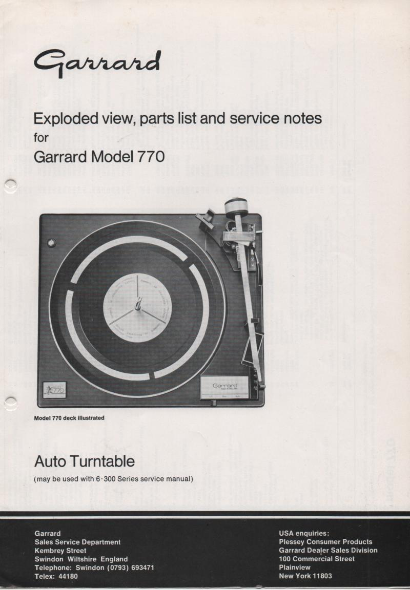 770 Turntable Exploded View and Parts List Service Manual. Use 6-300 manual for complete manual..