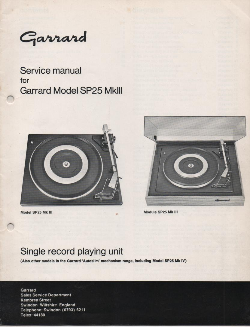 SP25 Mk III 3 Turntable Service Manual.  Can use for Mk IV mechanical manual..