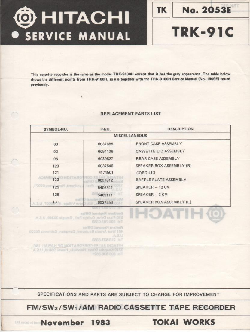 TRK-91C Radio Cassette Service Manual.TRK-9100 H HC Manual also needed.. Comes Included