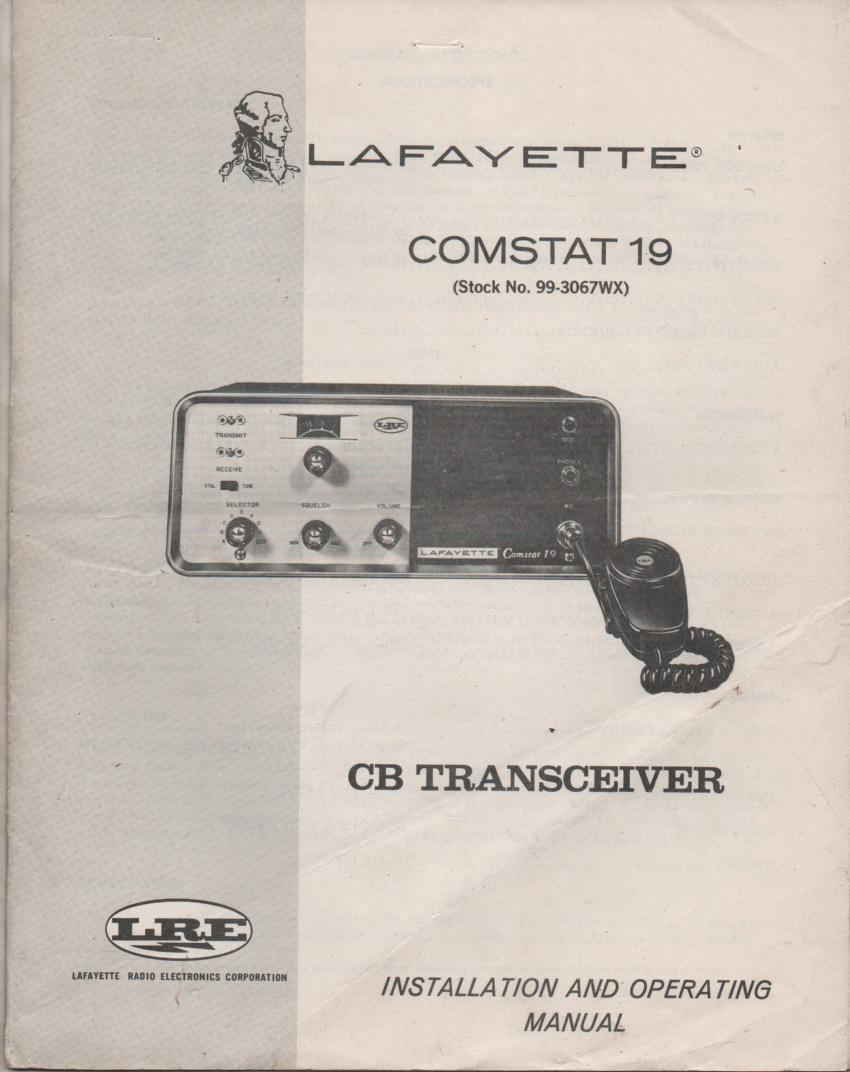 Comstat 19 CB Radio Owners Service Manual.. Owners Manual with schematic... Stock no. 99-3076WX