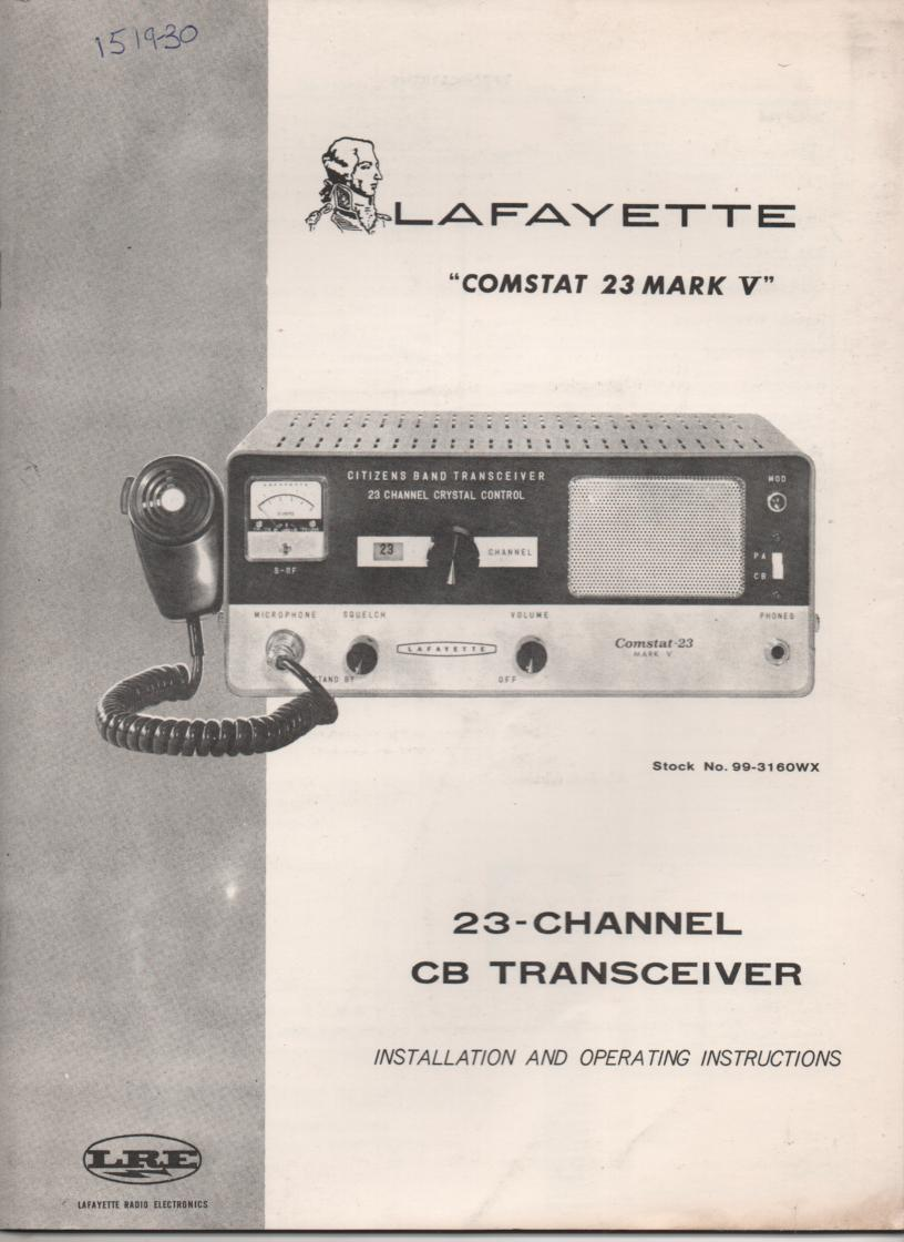 Comstat 23 Mark V CB Radio Owners Service Manual.    Owners manual with schematic..  Stock No. 99-3160WX