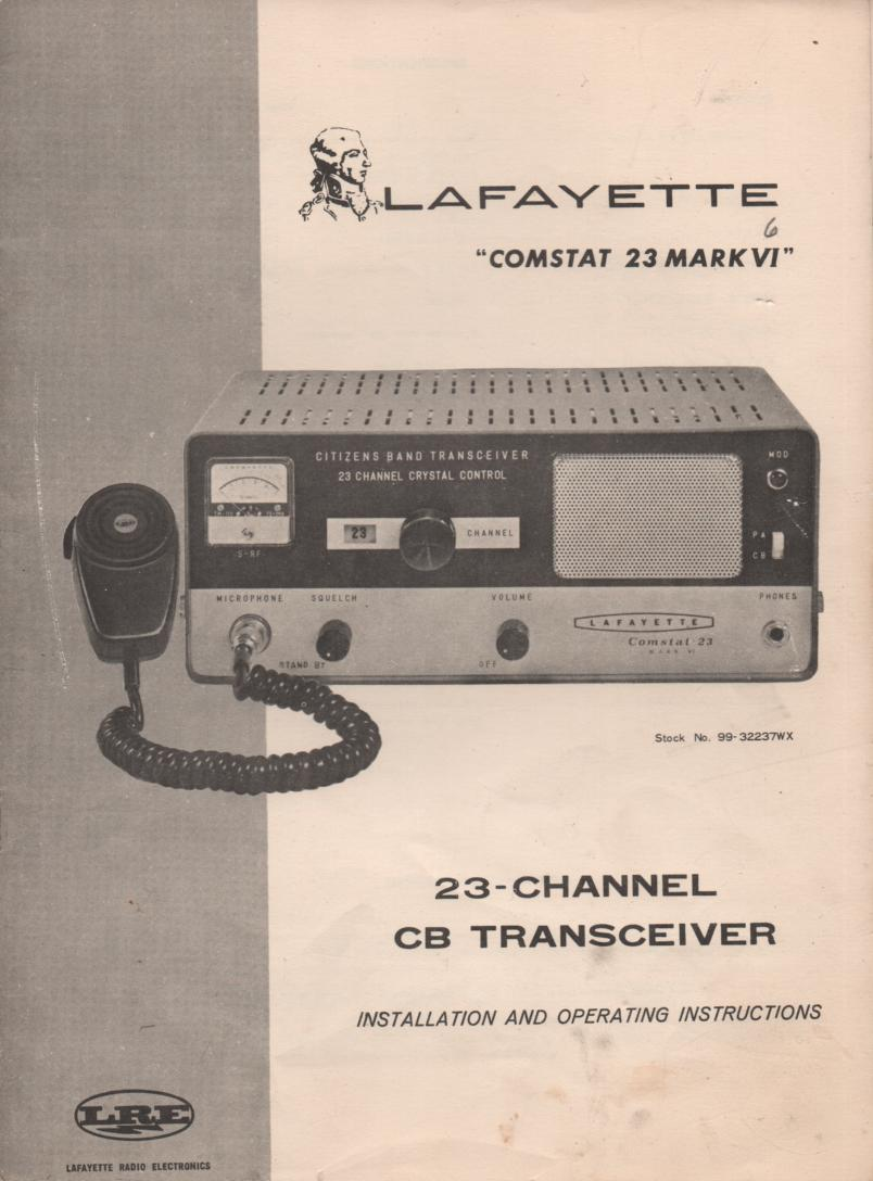 Comstat 23 Mark VI CB Radio Owners Manual with schematic.. Stock No. 99-3223WX manual 1. & Stock No. 99-32237WX manual 2.
