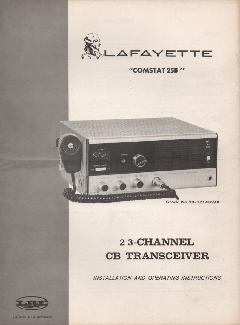 Comstat 25B CB Radio Owners Service Manual..   Owners manual with schematic.  Stock No. 99-3214WX manual 1 99-32146 manual 2