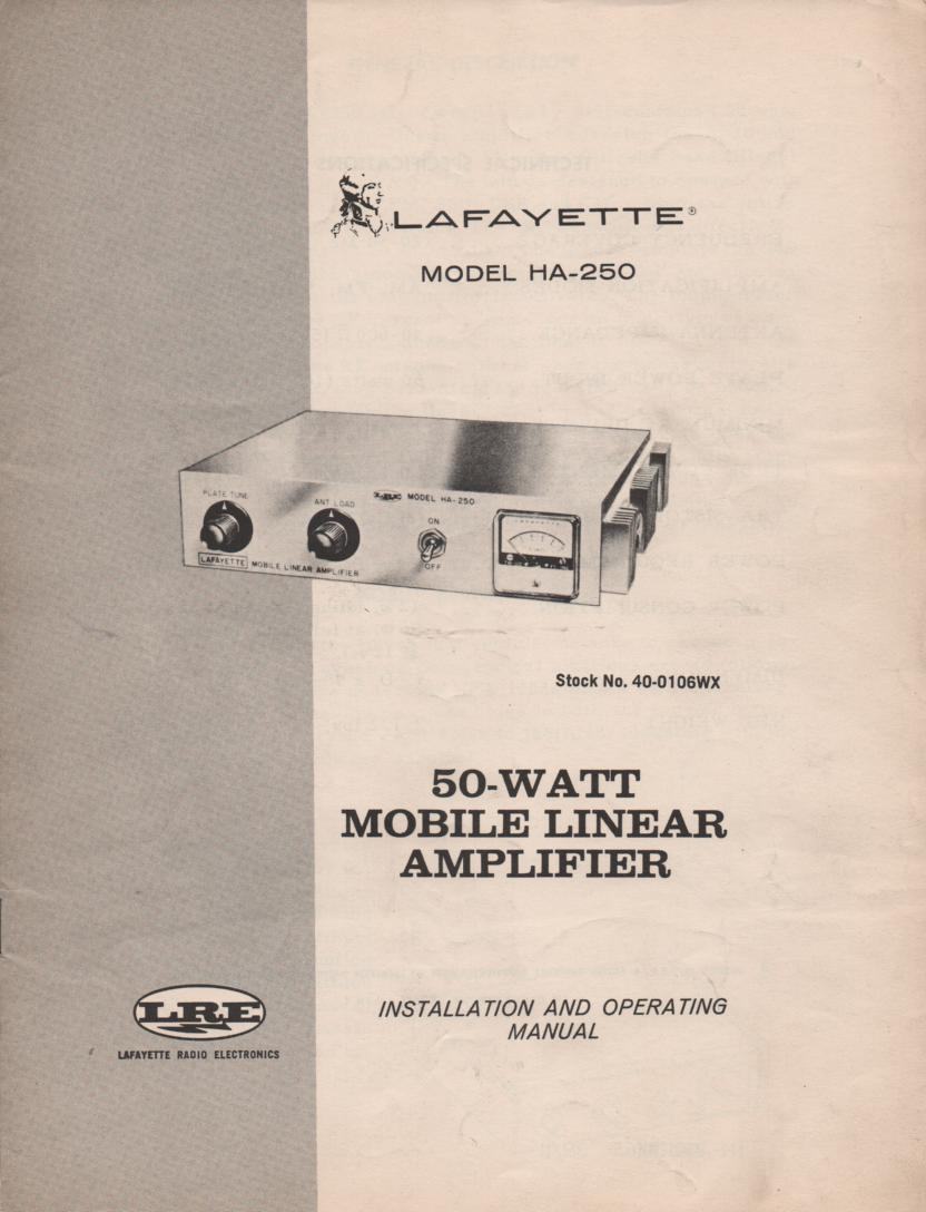 HA-250 50 Watt Mobile Amplifier Owners Service Manual.   Owners manual with schematic.   Stock No. 40-0106WX