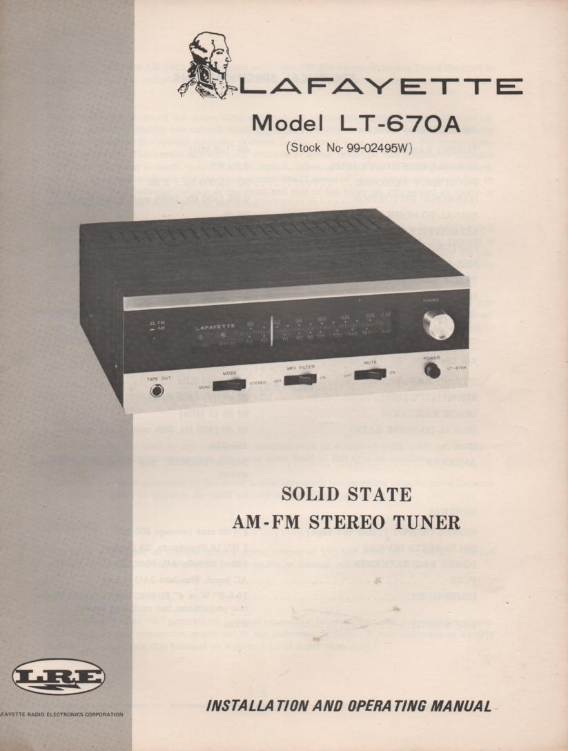 LT-670A Tuner Owners Service Manual. Owners manual with schematic. Stock No. 99-02495W