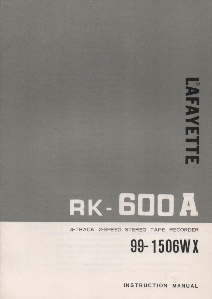 RK 600A Reel to Reel Owners Service Manual. Owners manual with schematic. Stock No. 99-1506WX .