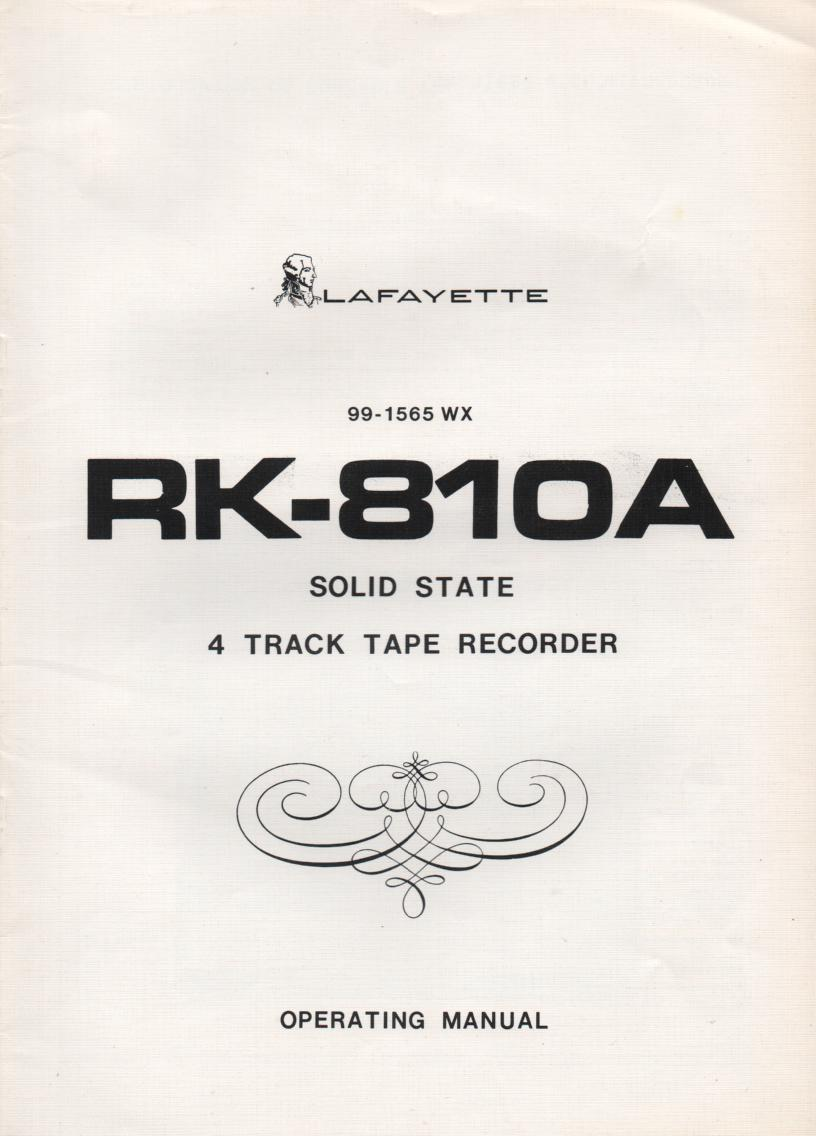 RK-810A Reel to Reel Owners Manual with schematic.. Stock No. 99-1565WX .