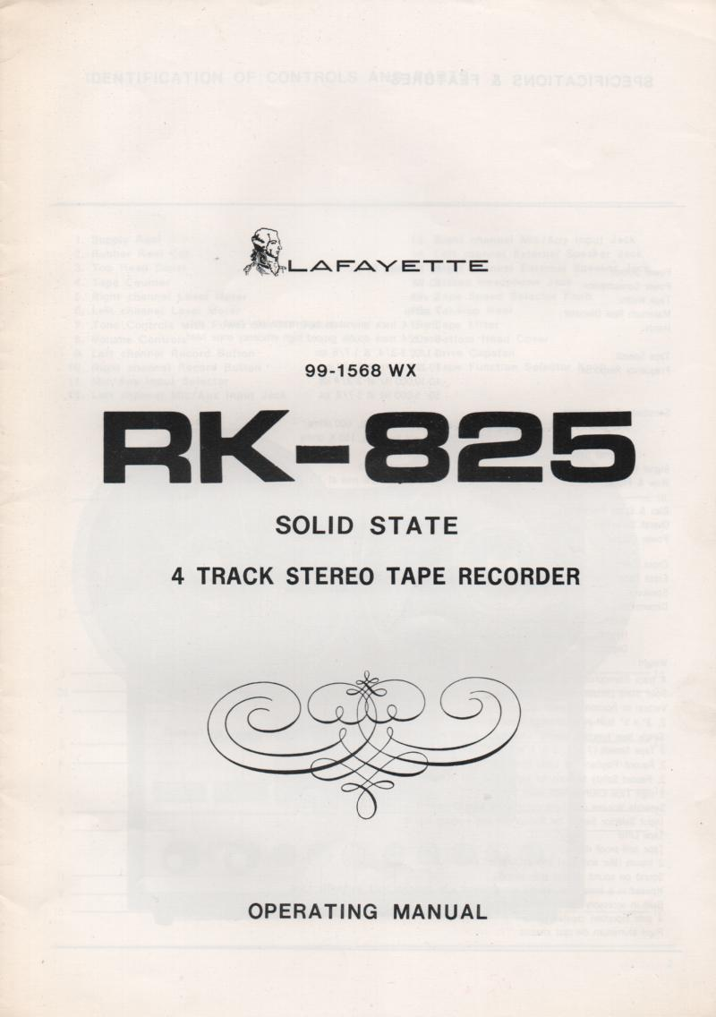 RK-825 Reel to Reel Owners Manual. Owners manual with schematic. Stock No. 99-15687WX...