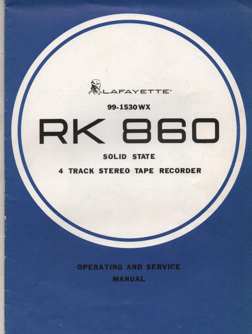 RK-860 Reel to Reel Owners Service Manual with schematic. Stock No. 99-1530WX