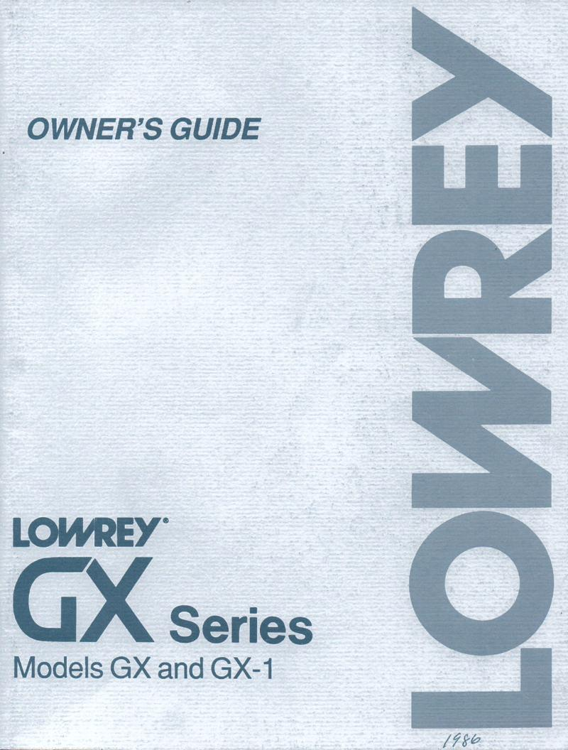 G-400 G-500 GX GX-1 GX Series Organ Owners Manual.  97 pages
