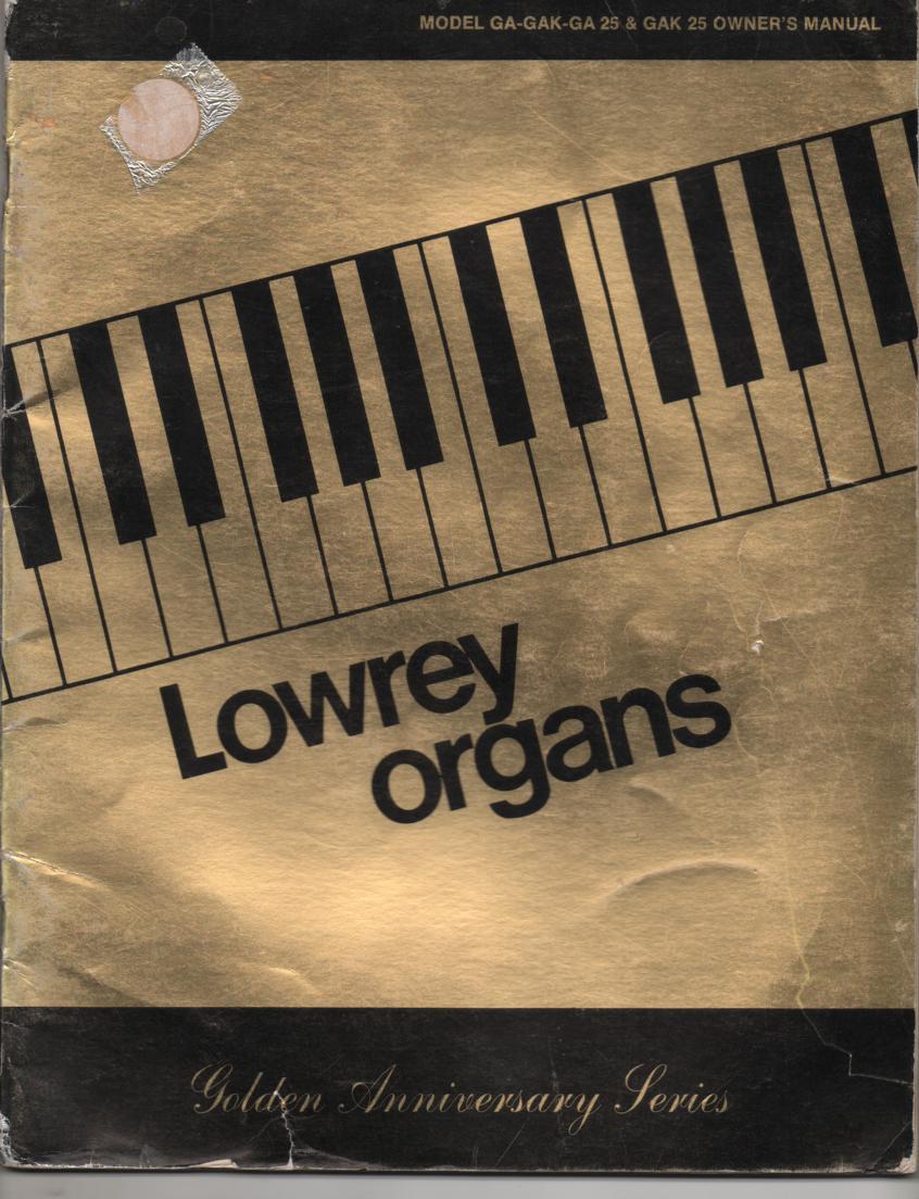 GA GAK GA25 GAK25 Golden Anniversary Organ Owners Manual