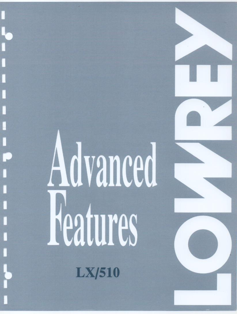 LX510 Majesty Organ Advanced Features Instruction Manual