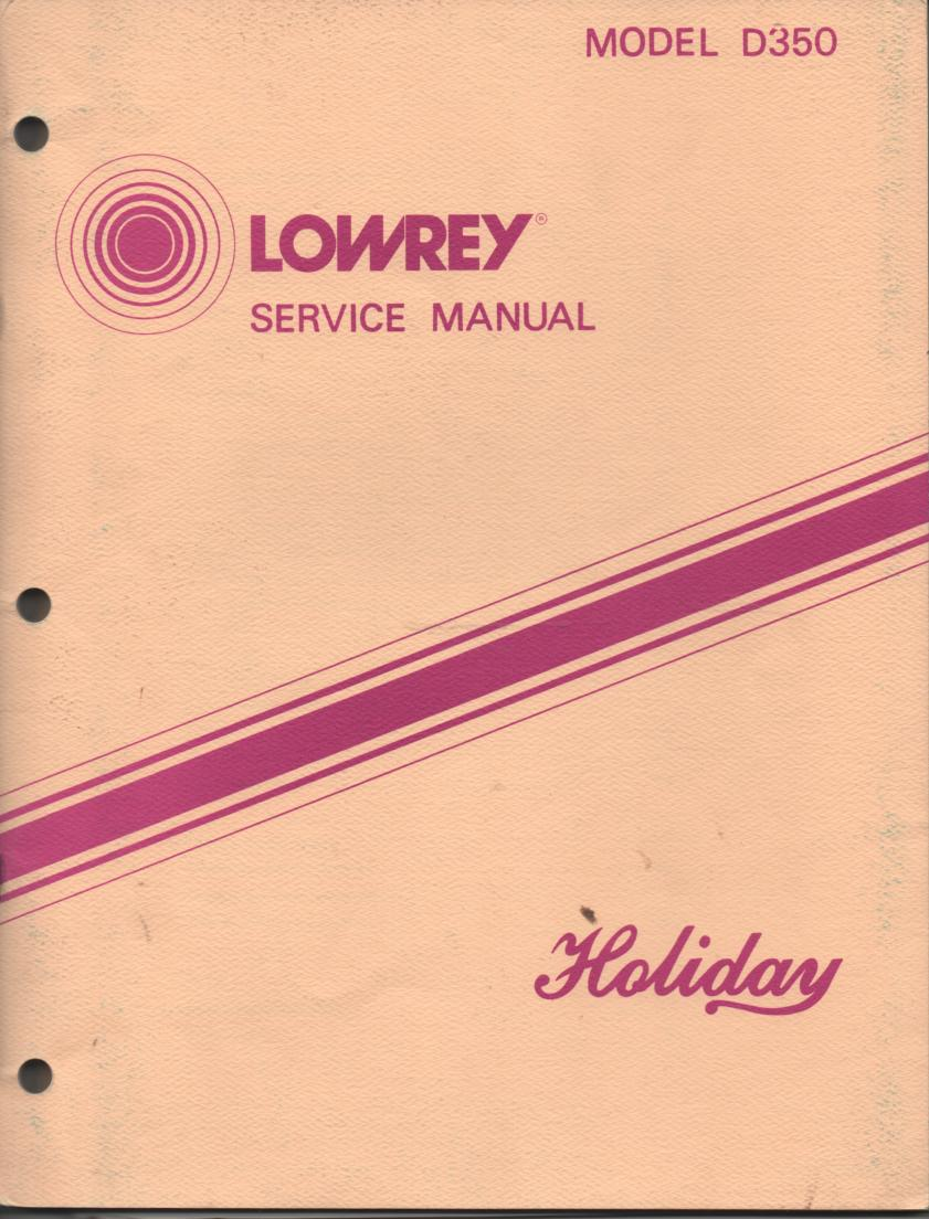 D350 Holiday Organ Service Manual