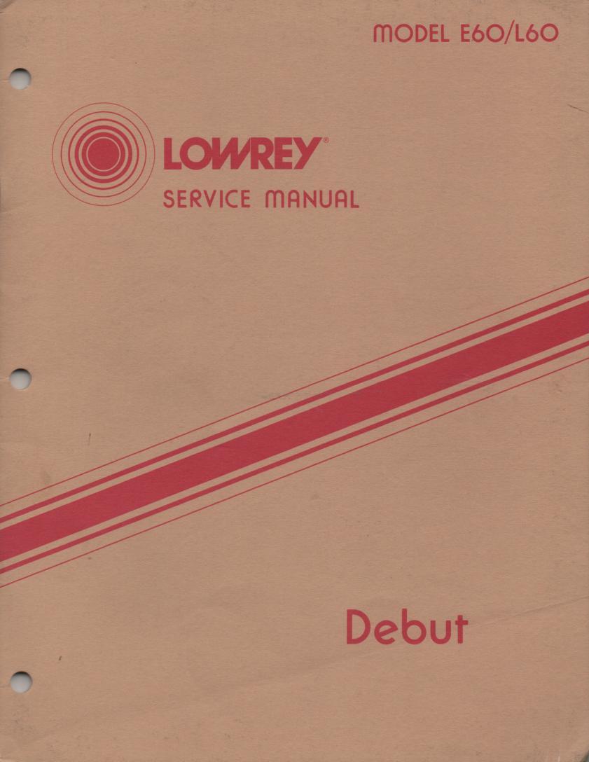 E60 L60 Debut Organ Service Manual