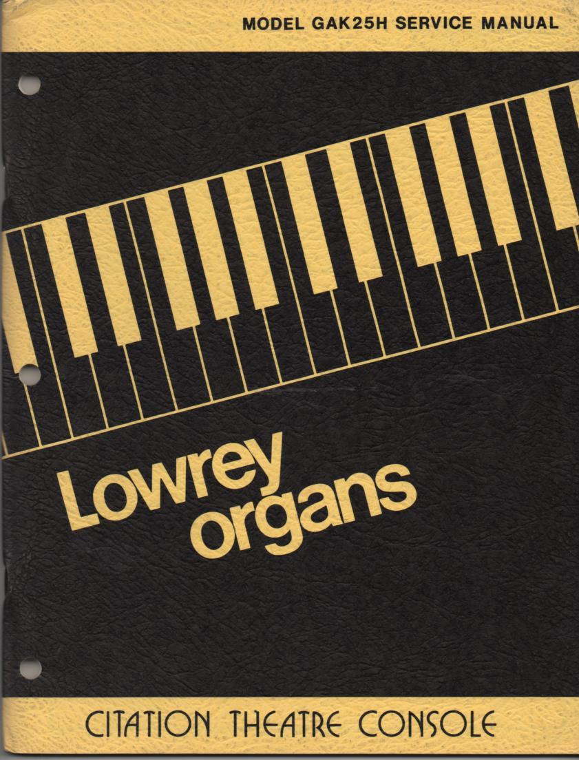 GAK25H Citation Theatre Console Organ Service Manual