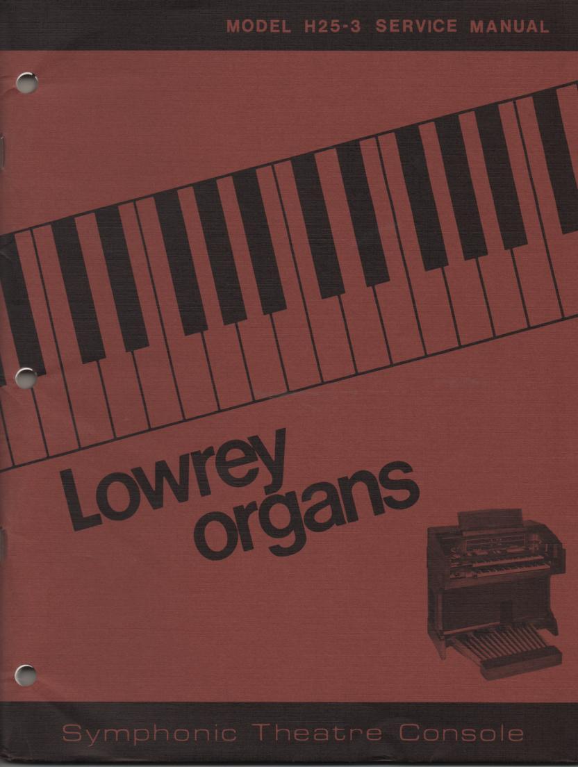 H25-3 Symphonic Theatre Console Organ Service Manual