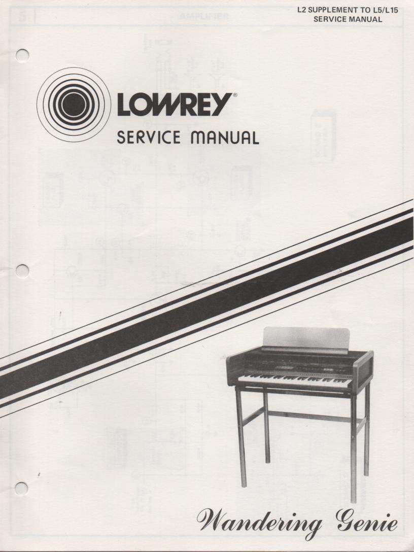 L2 Wandering Genie Organ Service Manual