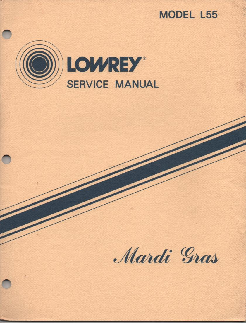 L55 Mardi Gras Organ Service Manual