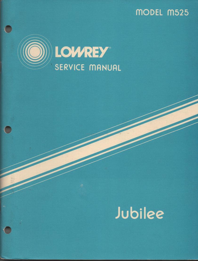 M525 Jubilee Organ Service Manual