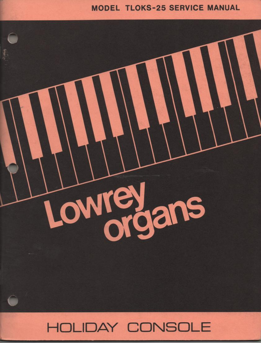 TLOKS-25 Holiday Console Organ Service Manual
