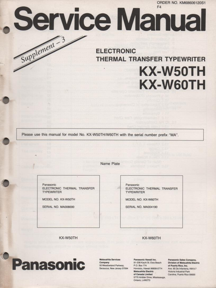 KX-W50TH Electronic Thermal Transfer Typewriter Service Manual. Service Manual for MA Serial Numbers.