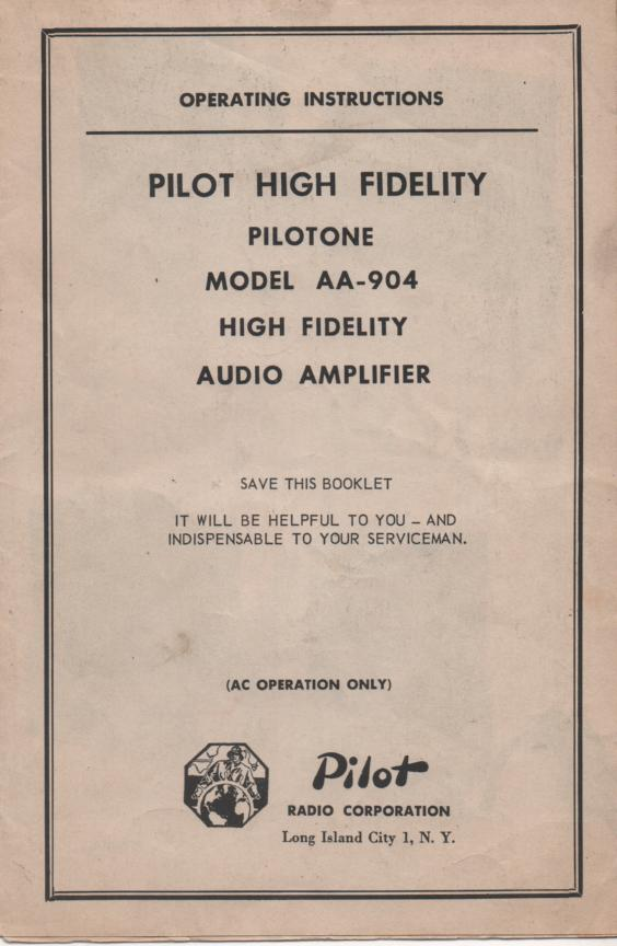 AA-904 Pilotone Amplifier Service Manual with parts lists and schematics