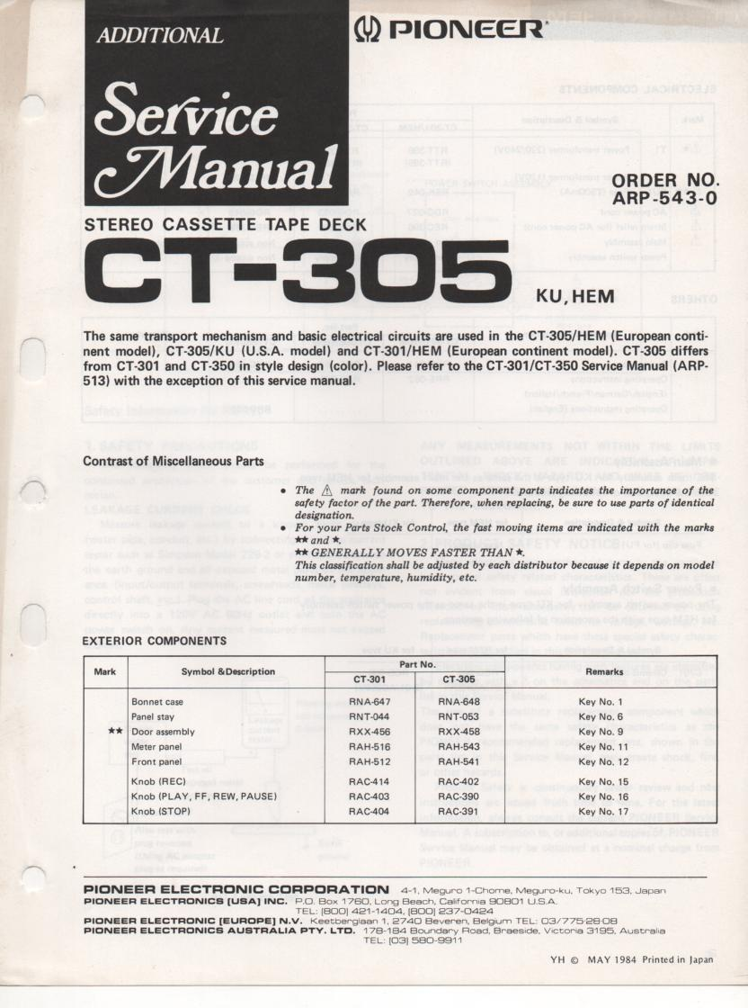 CT-305 Cassette Deck Service Manual. 2 manuals.. ARP-543-0 Manual and ARP-513-0 Manual