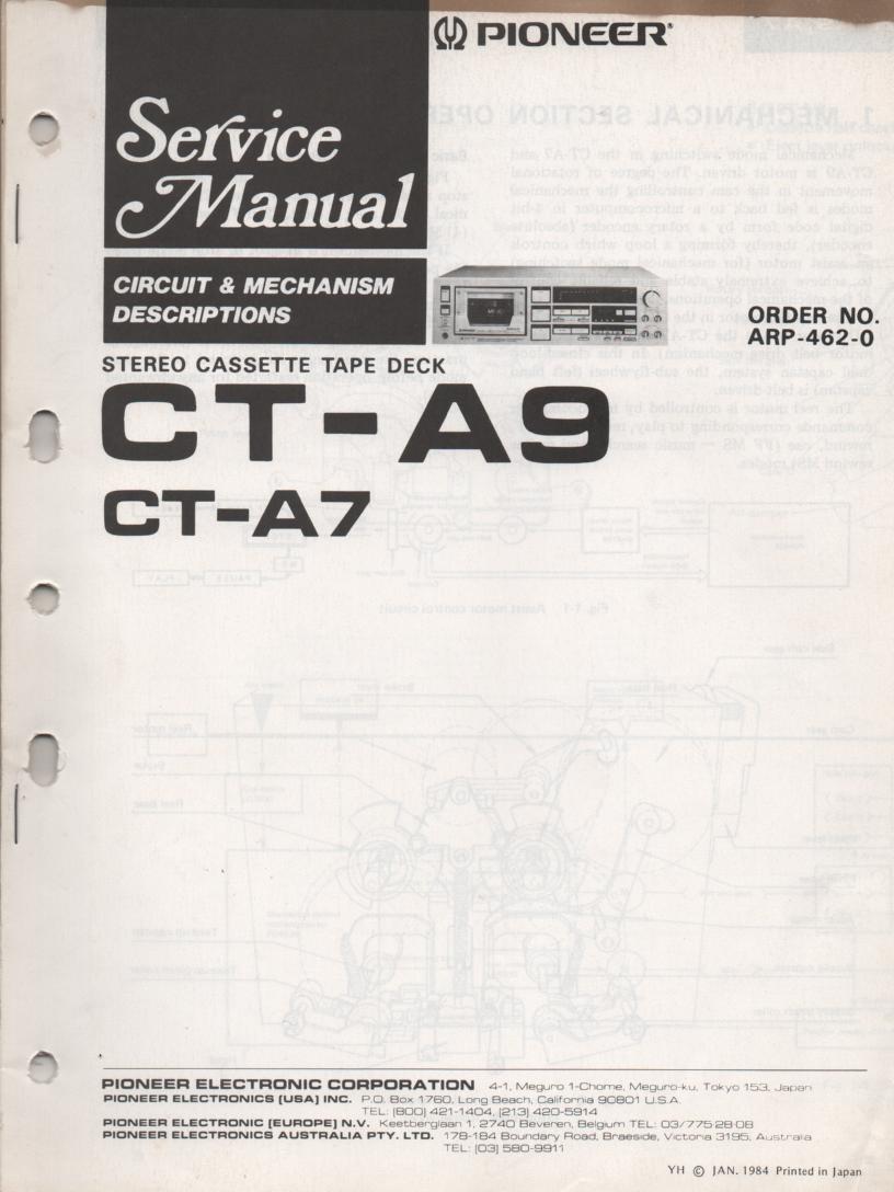 CT-A7 CT-A9 Cassette Deck Circuit and Mechanism Descriptions Service Manual. ARP-462-0.  50 Pages..