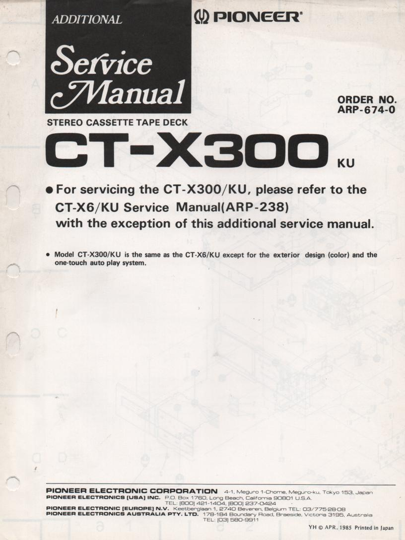 CT-X300 Cassette Deck Service Manual.  CT-X6 Manual ARP-238-0 needed for repair..