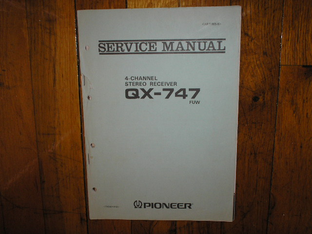 QX-747 Receiver Service Manual. FUW Version.  2 Manuals and 2 Large fold-out schematics