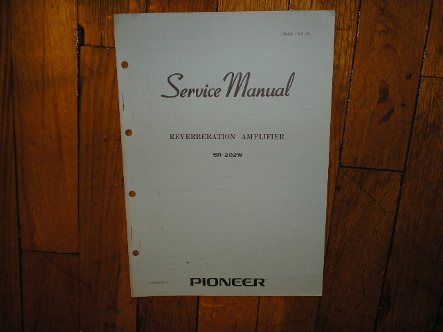 SR-202R Reverberation Amplifier Service Manual